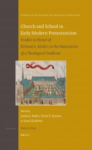 Church and School in Early Modern Protestantism